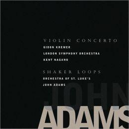 Adams: Violin Concerto, Shaker Loops