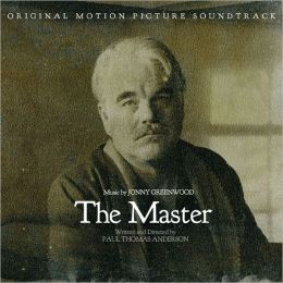 The Master [Original Motion Picture Soundtrack]
