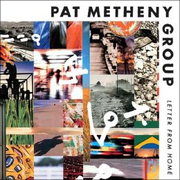 Letter From Home (Pat Metheny)