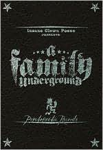 Insane Clown Posse: A Family Underground