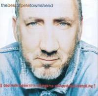 The Best of Pete Townshend: Coolwalkingsmoothtalkingstraightsmokingfirestoking