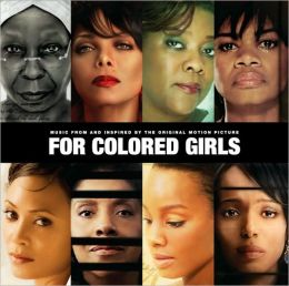 For Colored Girls [Music From and Inspired By the Original Motion Picture]