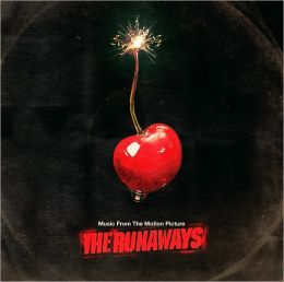 The Runaways [Original Motion Picture Soundtrack]