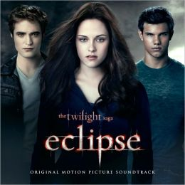 The Twilight Saga: Eclipse [Original Motion Picture Soundtrack]
