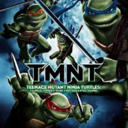 Teenage Mutant Ninja Turtles [2007 Soundtrack]