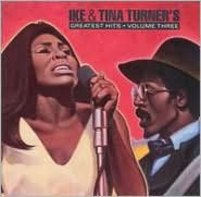 Ike & Tina Turner's Greatest Hits, Vol. 3
