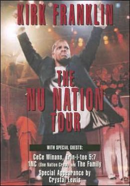 Kirk Franklin: The Nu Nation Tour by Gospocentric, Family ...