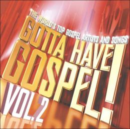 Gotta Have Gospel, Vol. 2