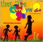Heel, Toe, Away We Go
