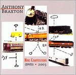 Anthony Braxton: Nine Compositions 2003