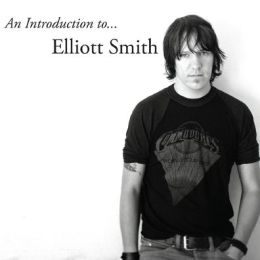 An Introduction to Elliott Smith