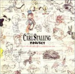 The Carl Stalling Project: Music from Warner Bros. Cartoons 1936-1958