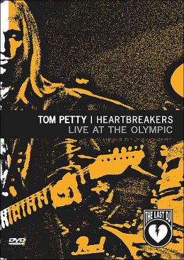 Tom Petty and The Heartbreakers: Live at the Olympic - The Last DJ and More