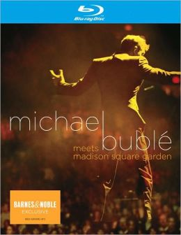 Michael Buble Meets Madison Square Garden [Barnes & Noble Exclusive]