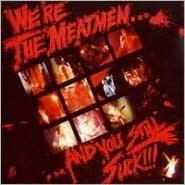 We're the Meatmen...and You Still Suck!!! [Bonus Tracks]
