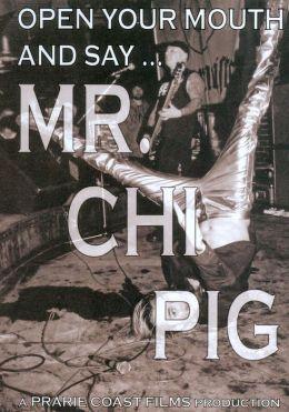 Mr. Chi-Pig