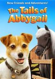 Video/DVD. Title: The Tails of Abbygail: New Friends and Adventures!