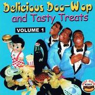 Delicious Doo Wop and Tasty Treats, Vol. 1
