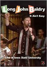 Long John Baldry: It Ain't Easy - Live at Iowa State University