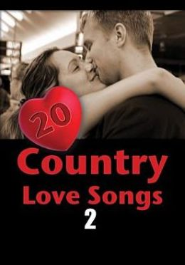 20 Country Love Songs 2