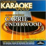 Chartbuster Karaoke Gold: Carrie Underwood