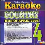 Karaoke: Country Hits of April 2006