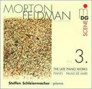 Morton Feldman: The Late Piano Works, Vol. 3