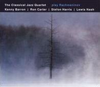 The Classical Jazz Quartet Play Rachmaninov