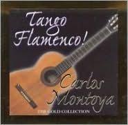 Tango Flamenco! The Gold Collection