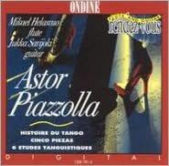 Piazzolla: Histoire du Tango; Cinco Piezas; 6 Etudes Tanguistiques