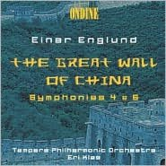 Englund: The Great Wall of China, Symphonies 4 & 5