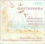 Rautavaara: Garden of Spaces; Clarinet Concerto; Cantus Arcticus