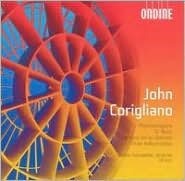 Corigliano: Phantasmagoria, To Music, Fantasia on an Ostinato, Three Hallucinations
