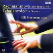 Rachmaninov: Piano Sonata No. 2; Tchaikovsky: The Seasons