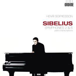 Sibelius: Symphonies Nos. 2 & 5 Piano Transcriptions