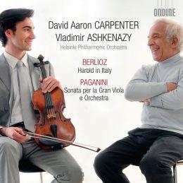 Berlioz: Harold in Italy; Paganini: Sonata per la Gran Viola e Orchestra