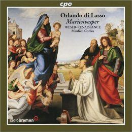 Orlando di Lasso: Marienvesper