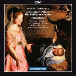 Johann Mattheson: Christmas Oratorio; Magnificat