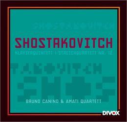 Shostakovich: Klavierquintett; Streichquartett No. 12