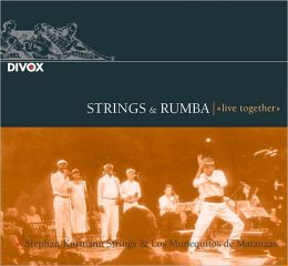 Strings & Rumba: Live Together