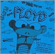 The Thing That Ate Floyd