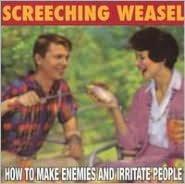 How to Make Enemies and Irritate People