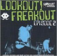 Lookout! Freakout, Vol. 2