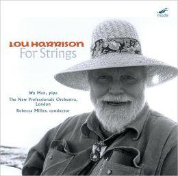 Lou Harrison: For Strings