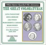 When Opera Reached the Airwaves: The Great Coloraturas