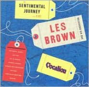 Sentimental Journey with Les Brown