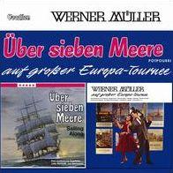 Uber Sieben Meere/Werner Muller auf Grosser Europa-Tournee