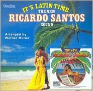 It's Latin Time/The New Ricardo Santos Sound
