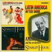Latin America After Dark/Starlit Hour