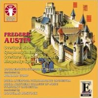Frederic Austin: Richard II; Symphony in E major; The Sea Venturers; Spring